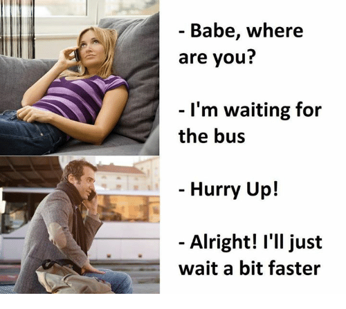 babe-where-are-you-im-waiting-for-the-bus-28710100.png